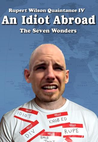 Rupert-An Idiot Abroad