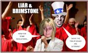 Angela and Rupert liar and brimstone