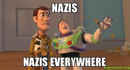 Nazis-Nazis-everywhere