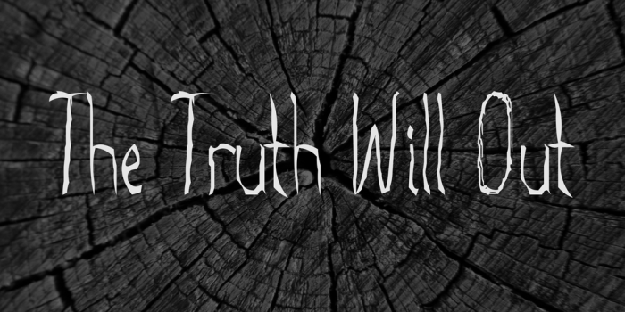 the-truth-will-out-font-1-big