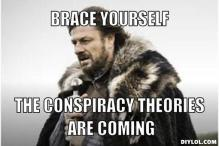 conspiracy theories are-coming