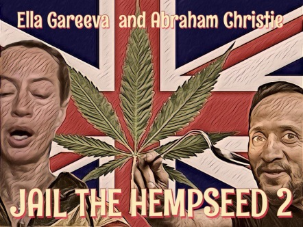 Jail the Hempseed 2